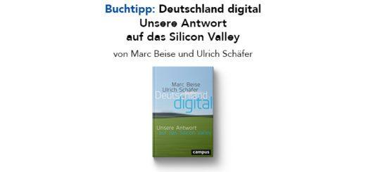 Buchtipp: Deutschland digital: Unsere Antwort auf das Silicon Valley